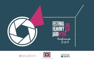 Permalink to:Festiwal filmowy jako wydarzenie – konferencja