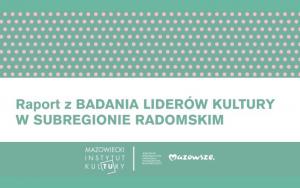Permalink to:Liderzy kultury w subregionie radomskim – raport