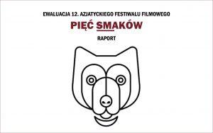 Permalink to:Ewaluacja 12. edycji Festiwalu Filmowego Pięć Smaków