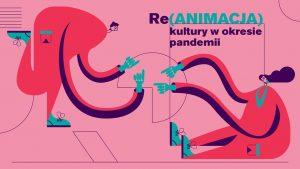 Permalink to:Re(ANIMACJA) kultury w okresie pandemii – raport